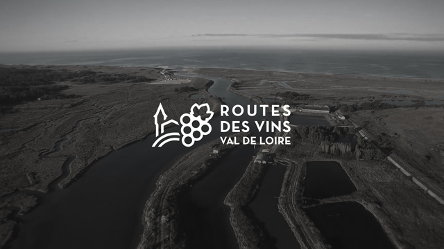 Film Institutionnel – Route des vins – Val de Loire